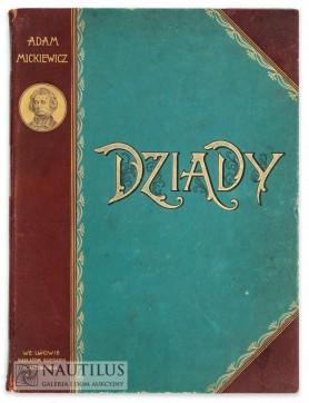 Adam Mickiewicz, Dziady I, II, IV, 1896