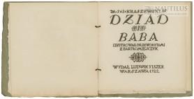 Ignacy Kraszewski, Dziad i baba. Ilustrował drzeworytami E. Bartłomiejczyk, 1922