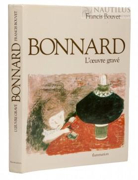 Bonnard. L`oeuvre gravè. Catalogue complet, 1981