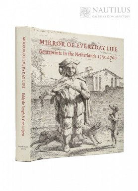 Mirror of everyday life: genreprints in the Netherlands 1550-1700, 1997