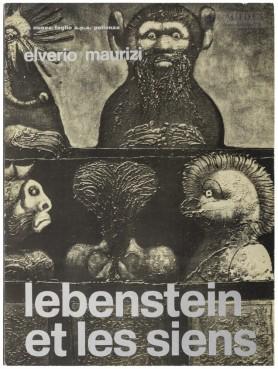 Maurizi Elverio, Lebenstein et les siens, 1972