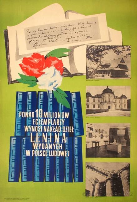 Plakat. Ponad 10 milionów egzemplarzy wynosi nakład dzieł Lenina wydanych w Polsce Ludowej