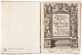 Symbolica Vitae Christi Meditatio. Thoma Tretero Custo: Et Canon: Varmien. Auctore. Nunc primùm edita, 1612