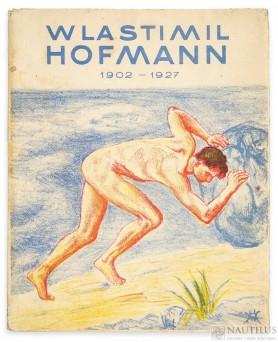Album wystawy zbiorowej dzieł Wlastimila Hofmanna z okazji jubileuszu 25-letniej pracy artysty, 1928