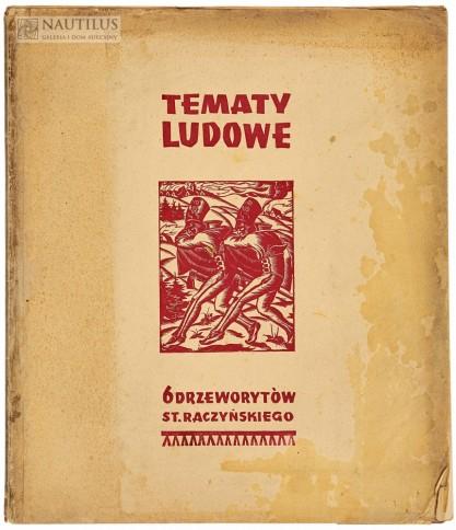 Stanisław Raczyński, Tematy ludowe