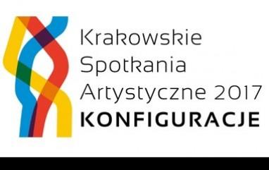 Krakowskie Spotkania Artystyczne 2017 – KONFIGURACJE